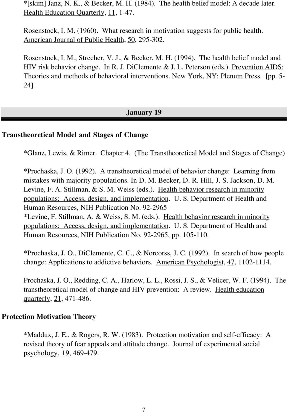 The health belief model and HIV risk behavior change. In R. J. DiClemente & J. L. Peterson (eds.). Prevention AIDS: Theories and methods of behavioral interventions. New York, NY: Plenum Press. [pp.