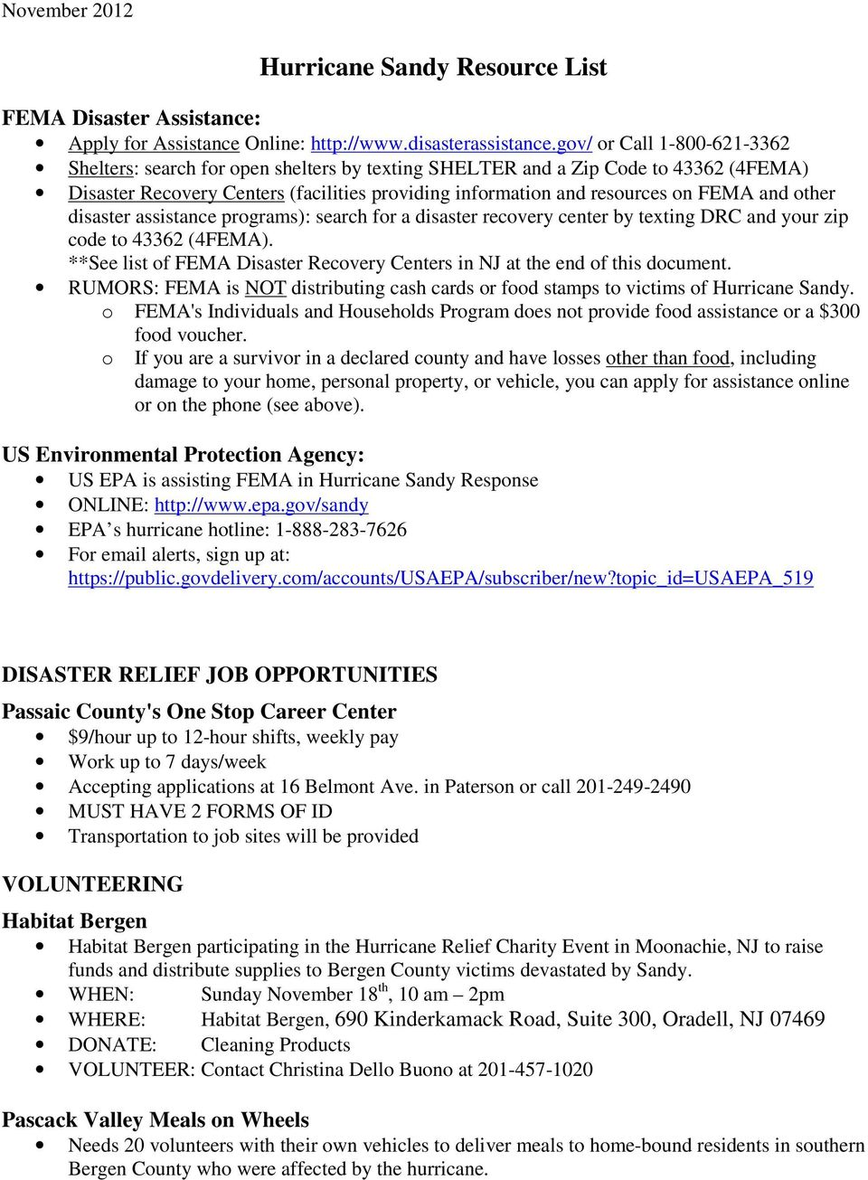 disaster assistance programs): search for a disaster recovery center by texting DRC and your zip code to 43362 (4FEMA). **See list of FEMA Disaster Recovery s in NJ at the end of this document.