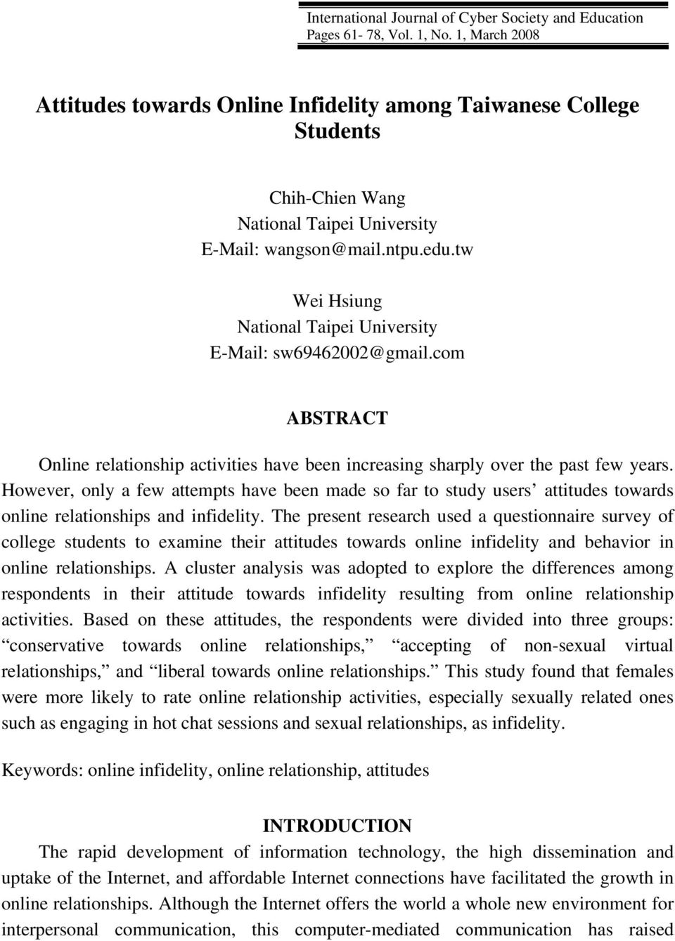 tw Wei Hsiung National Taipei University E-Mail: sw69462002@gmail.com ABSTRACT Online relationship activities have been increasing sharply over the past few years.