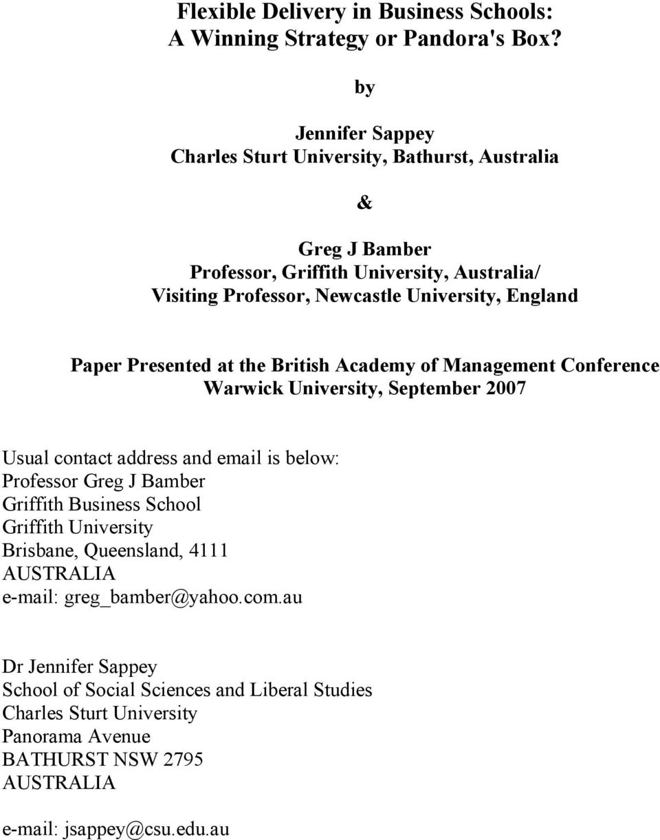 England Paper Presented at the British Academy of Management Conference Warwick University, September 2007 Usual contact address and email is below: Professor Greg J Bamber