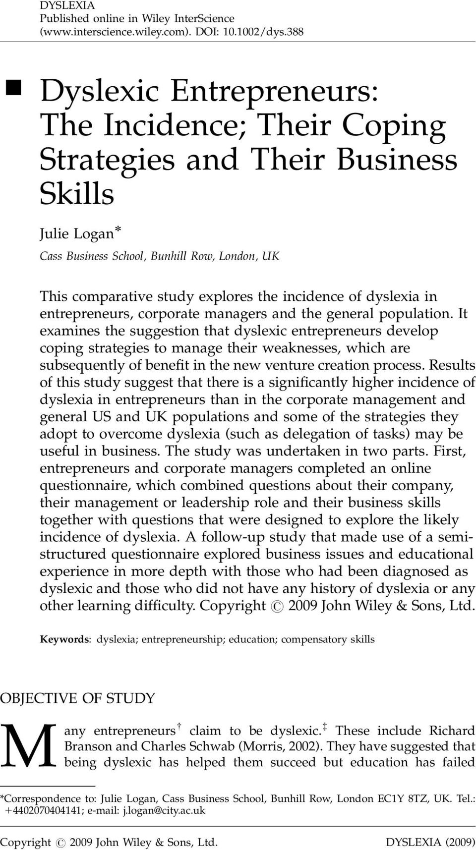 of dyslexia in entrepreneurs, corporate managers and the general population.