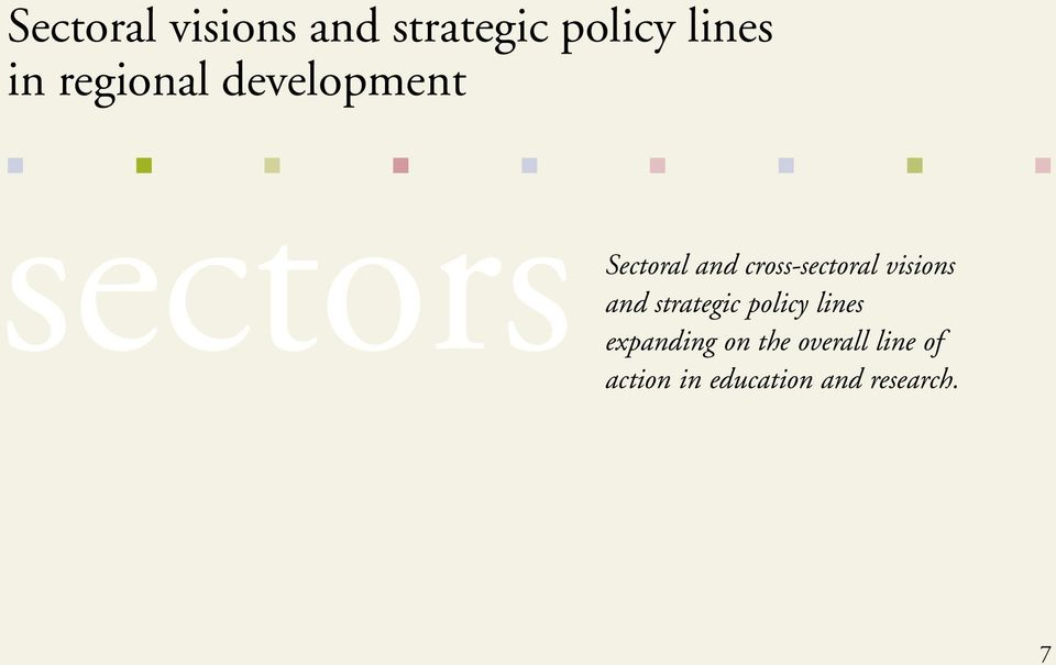 cross-sectoral visions and strategic policy lines