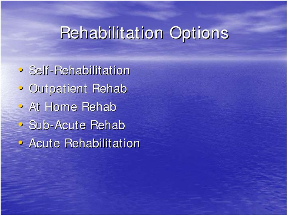 Outpatient Rehab At Home