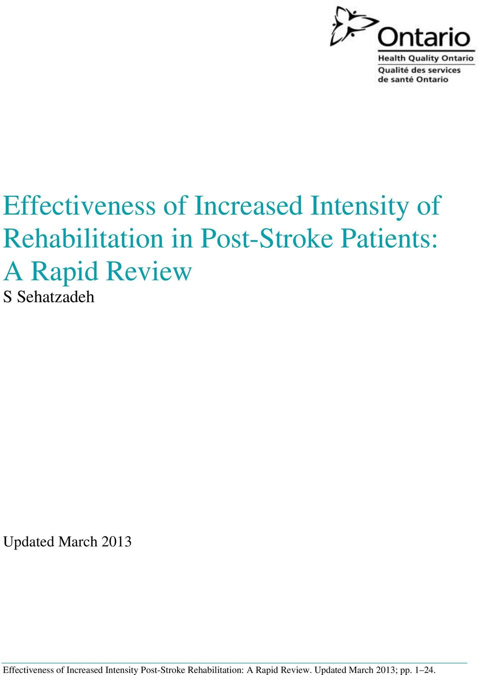 March 2013 Effectiveness of Increased Intensity Post-Stroke