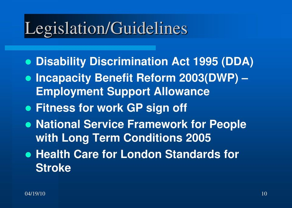 Fitness for work GP sign off National Service Framework for People