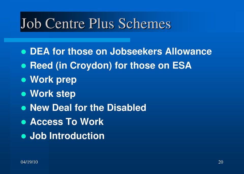 those on ESA Work prep Work step New Deal for