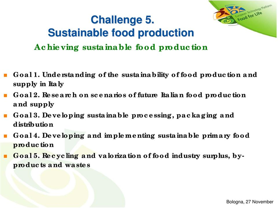 Research on scenarios of future Italian food production and supply Goal 3.