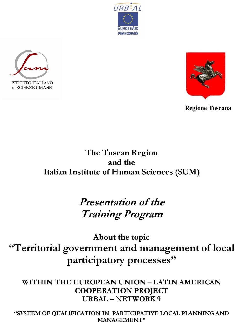 management of local participatory processes WITHIN THE EUROPEAN UNION LATIN AMERICAN