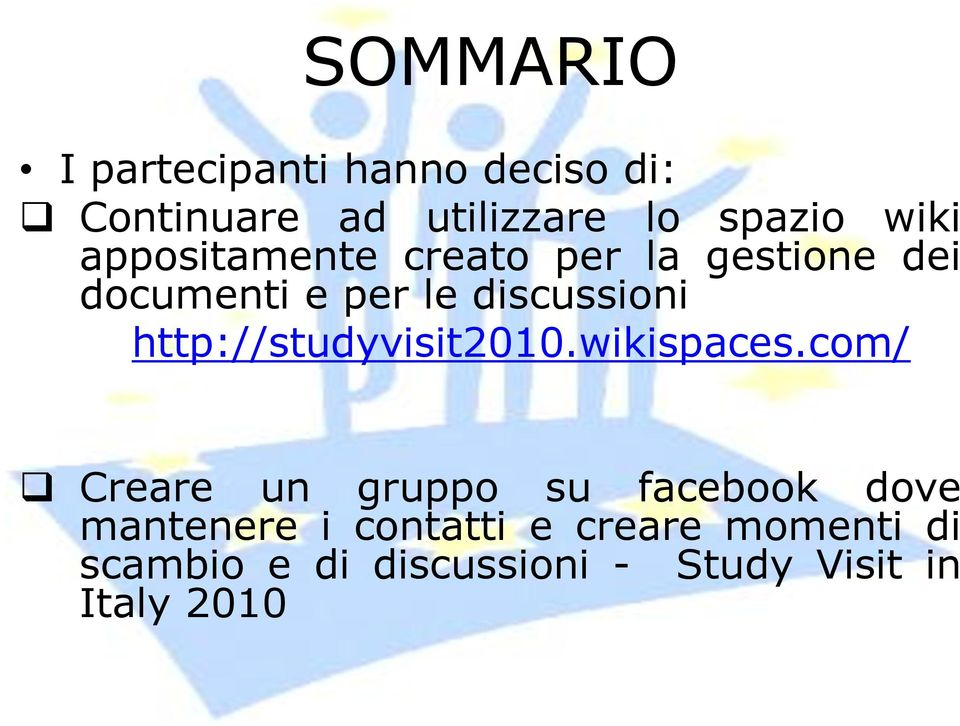 http://studyvisit2010.wikispaces.