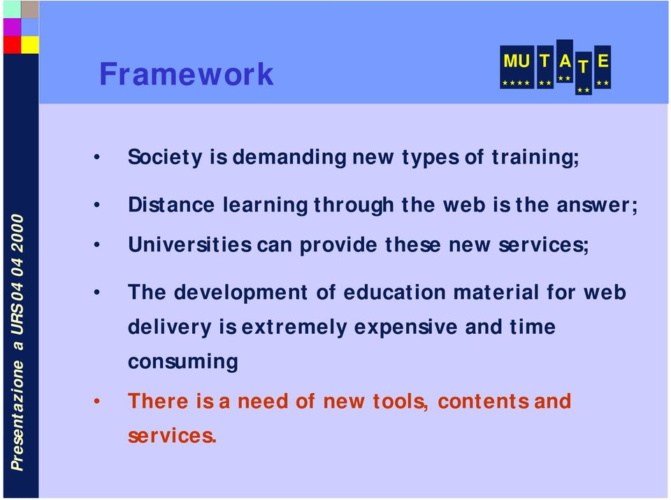 services; The development of education material for web delivery is