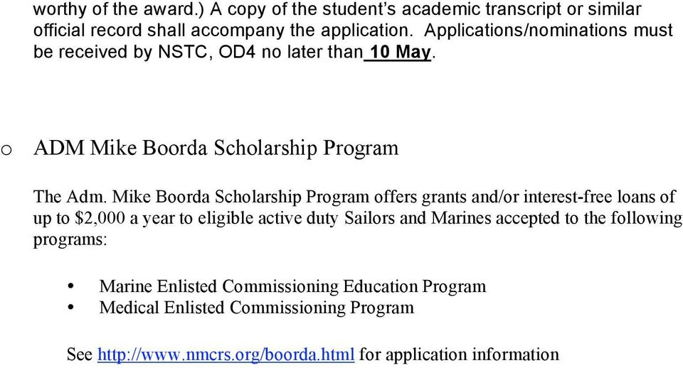 Mike Boorda Scholarship Program offers grants and/or interest-free loans of up to $2,000 a year to eligible active duty Sailors and Marines