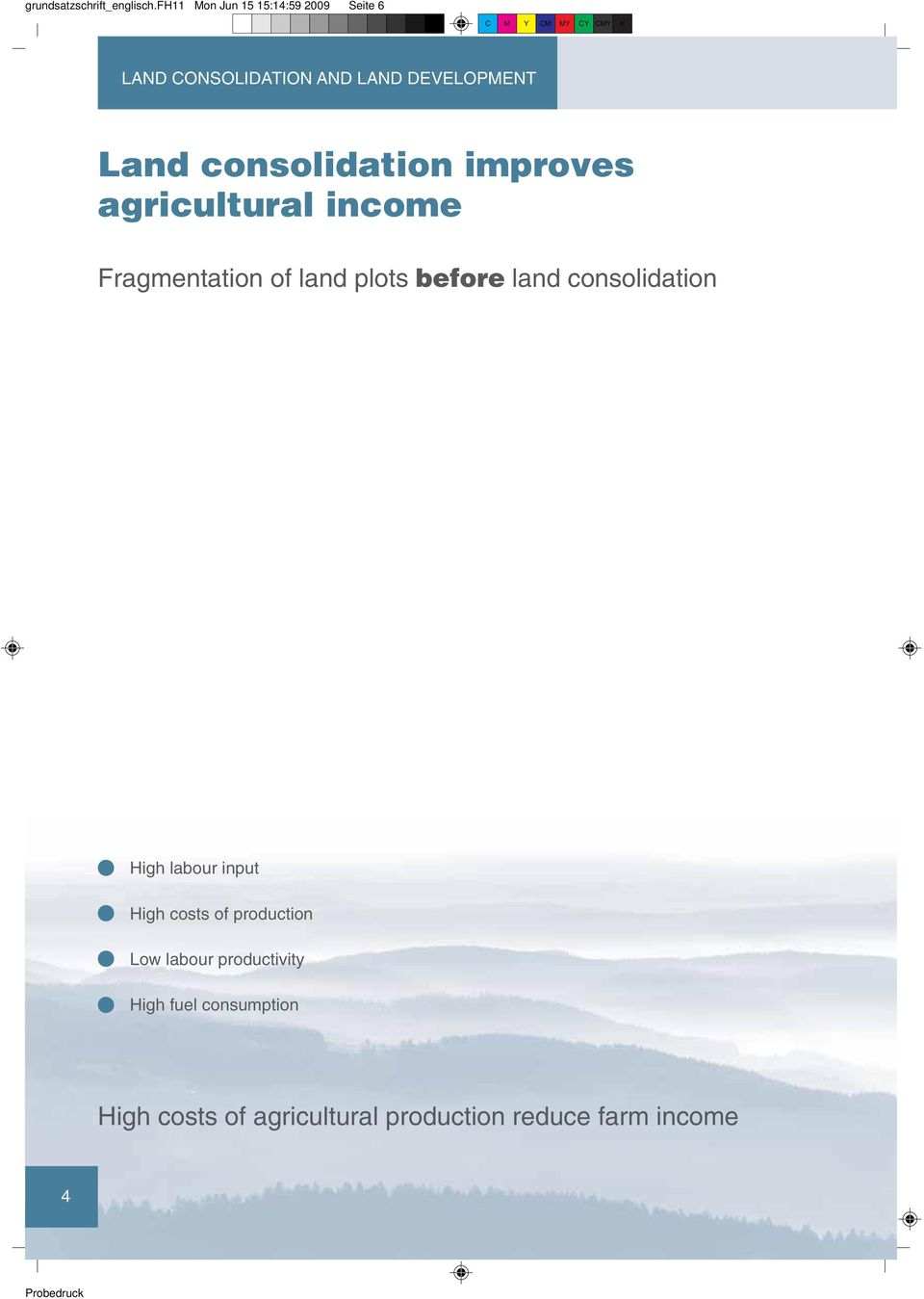 consolidation improves agricultural income Fragmentation of land plots before land