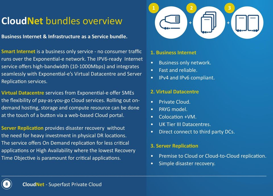 Virtual Datacentre services from Exponential-e offer SMEs the flexibility of pay-as-you-go Cloud services.
