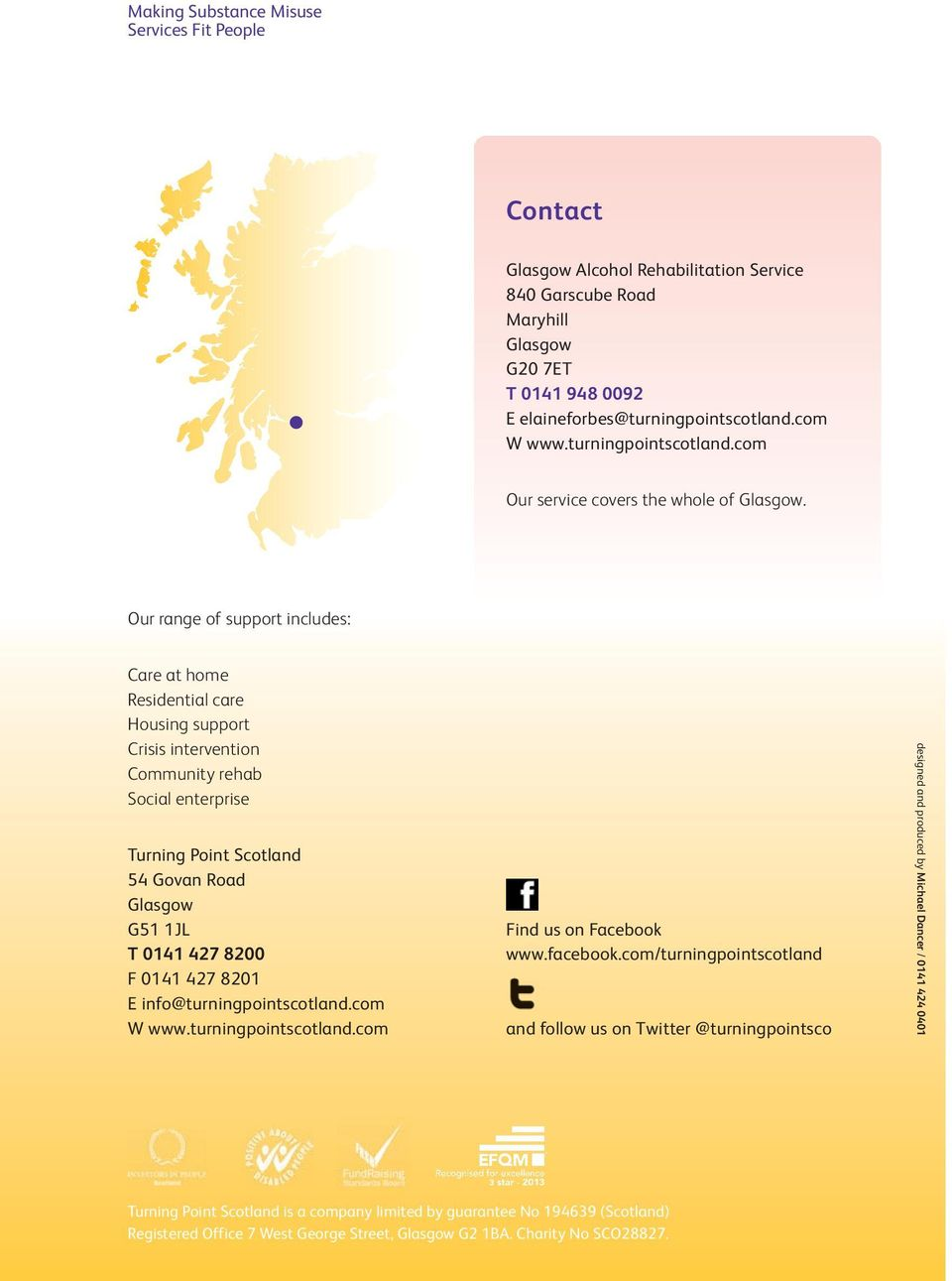 0141 427 8201 E info@turningpointscotland.com W www.turningpointscotland.com Find us on Facebook www.facebook.