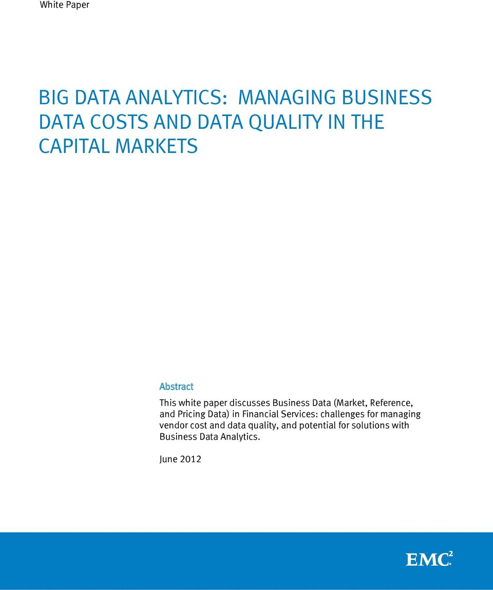 Reference, and Pricing Data) in Financial Services: challenges for managing vendor