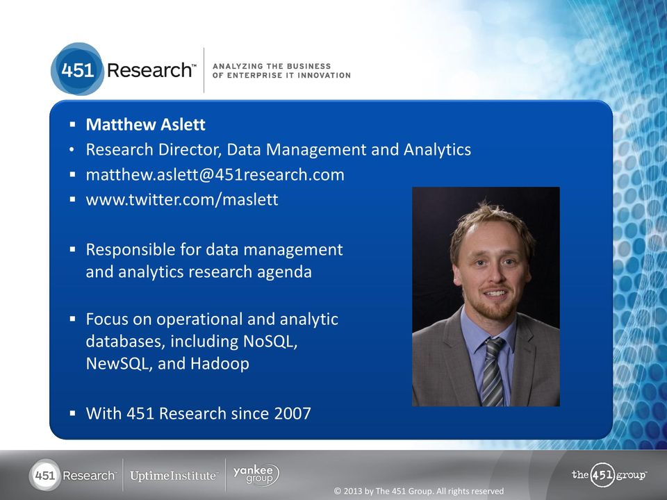 com/maslett Responsible for data management and analytics research