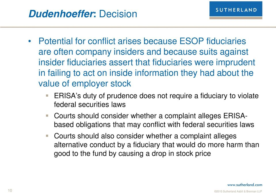 to violate federal securities laws Courts should consider whether a complaint alleges ERISAbased obligations that may conflict with federal securities laws Courts