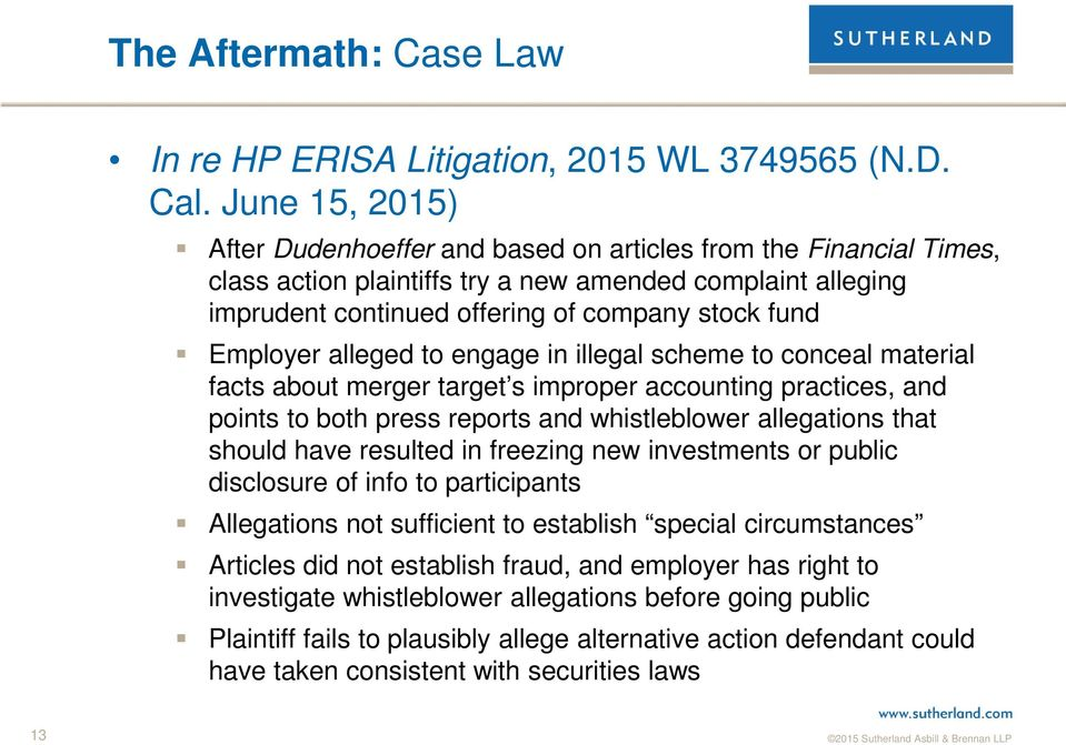 Employer alleged to engage in illegal scheme to conceal material facts about merger target s improper accounting practices, and points to both press reports and whistleblower allegations that should