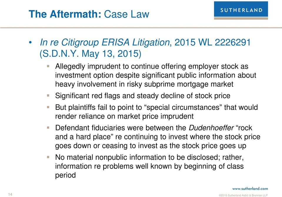 market Significant red flags and steady decline of stock price But plaintiffs fail to point to special circumstances that would render reliance on market price imprudent Defendant