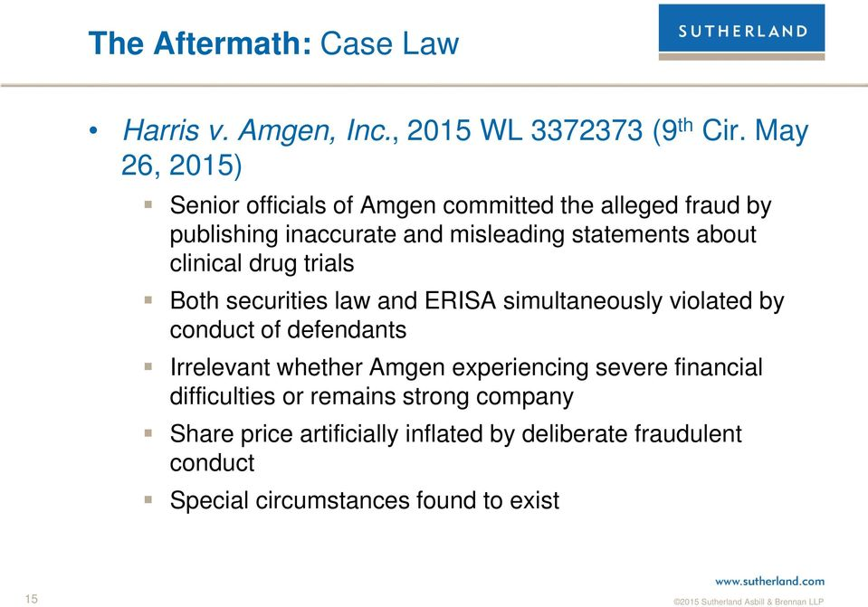 clinical drug trials Both securities law and ERISA simultaneously violated by conduct of defendants Irrelevant whether Amgen