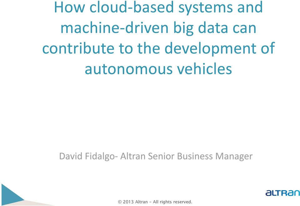 to the development of autonomous