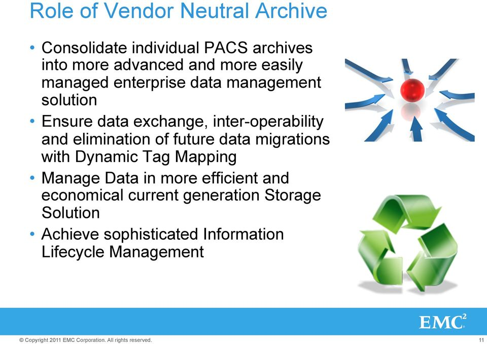 elimination of future data migrations with Dynamic Tag Mapping Manage Data in more efficient and