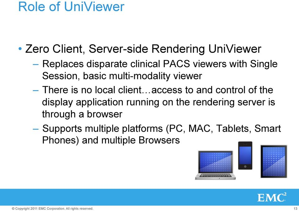 access to and control of the display application running on the rendering server is through