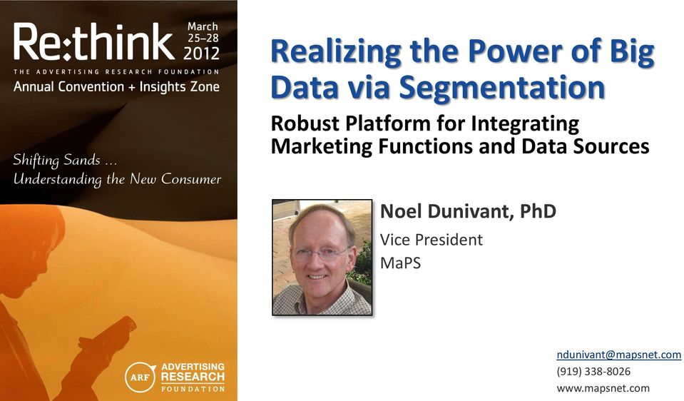 and Data Sources Noel Dunivant, PhD Vice President