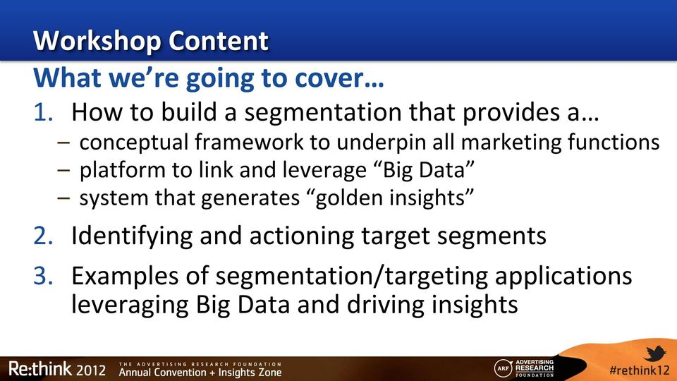 marketing functions platform to link and leverage Big Data system that generates golden