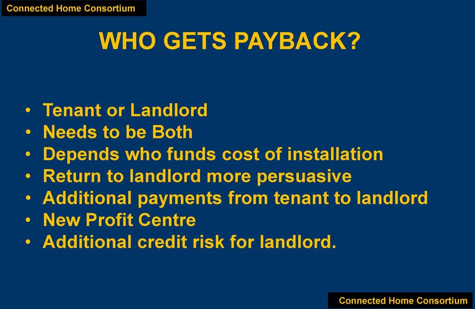 cost of installation Return to landlord more persuasive