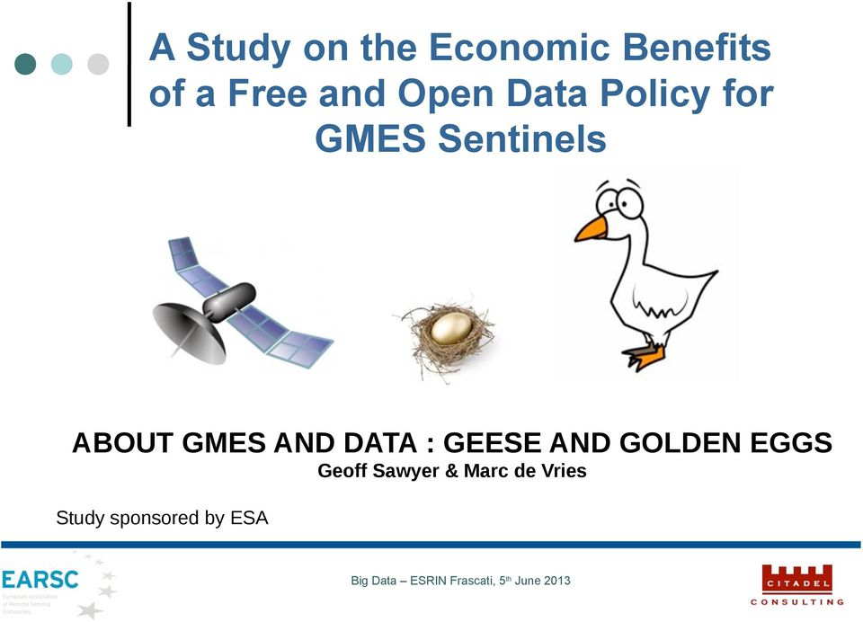 ABOUT!GMES!AND!DATA!:!GEESE!AND!GOLDEN!