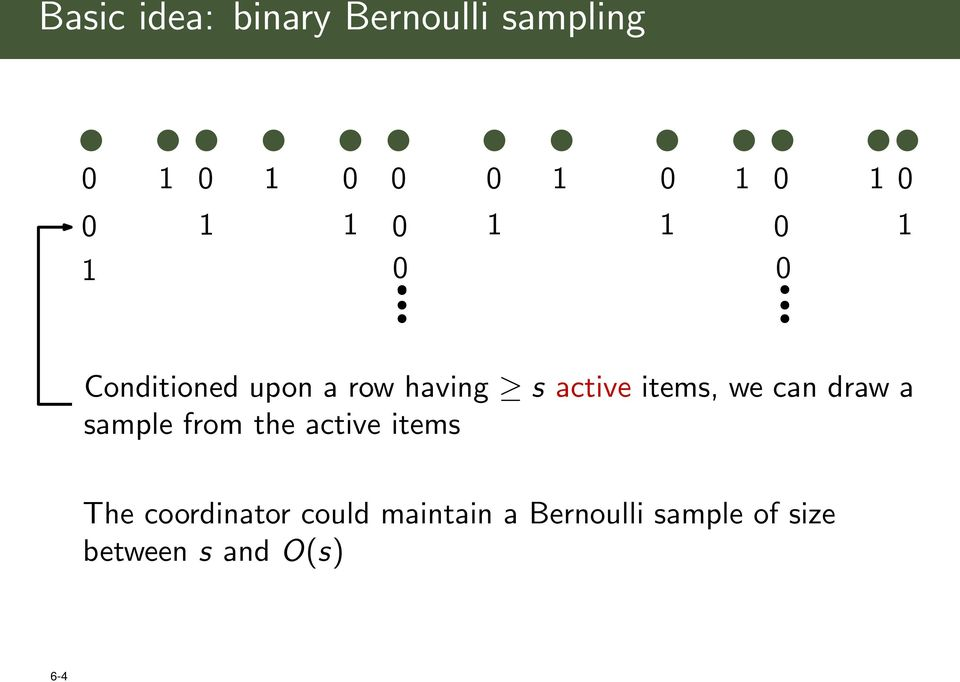 active items, we can draw a sample from the active items The