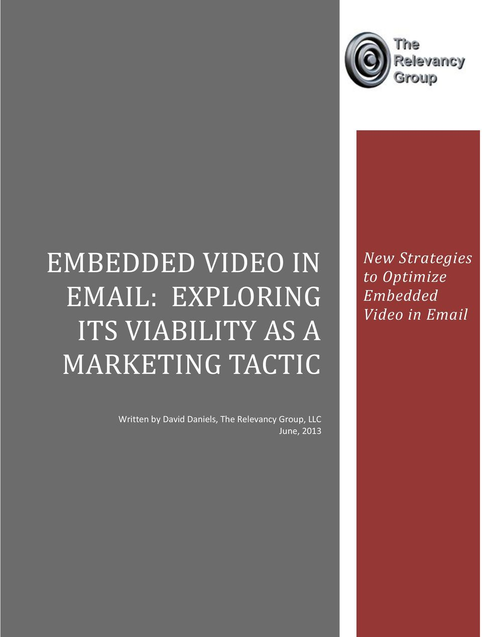 Embedded Video in Email Written by David Daniels,