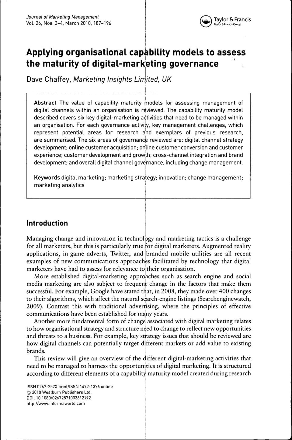 Limited, UK Abstract The value of capability maturity fnodels for assessing nnanagement of digital channels v\/itbin an organisation is reviewed.