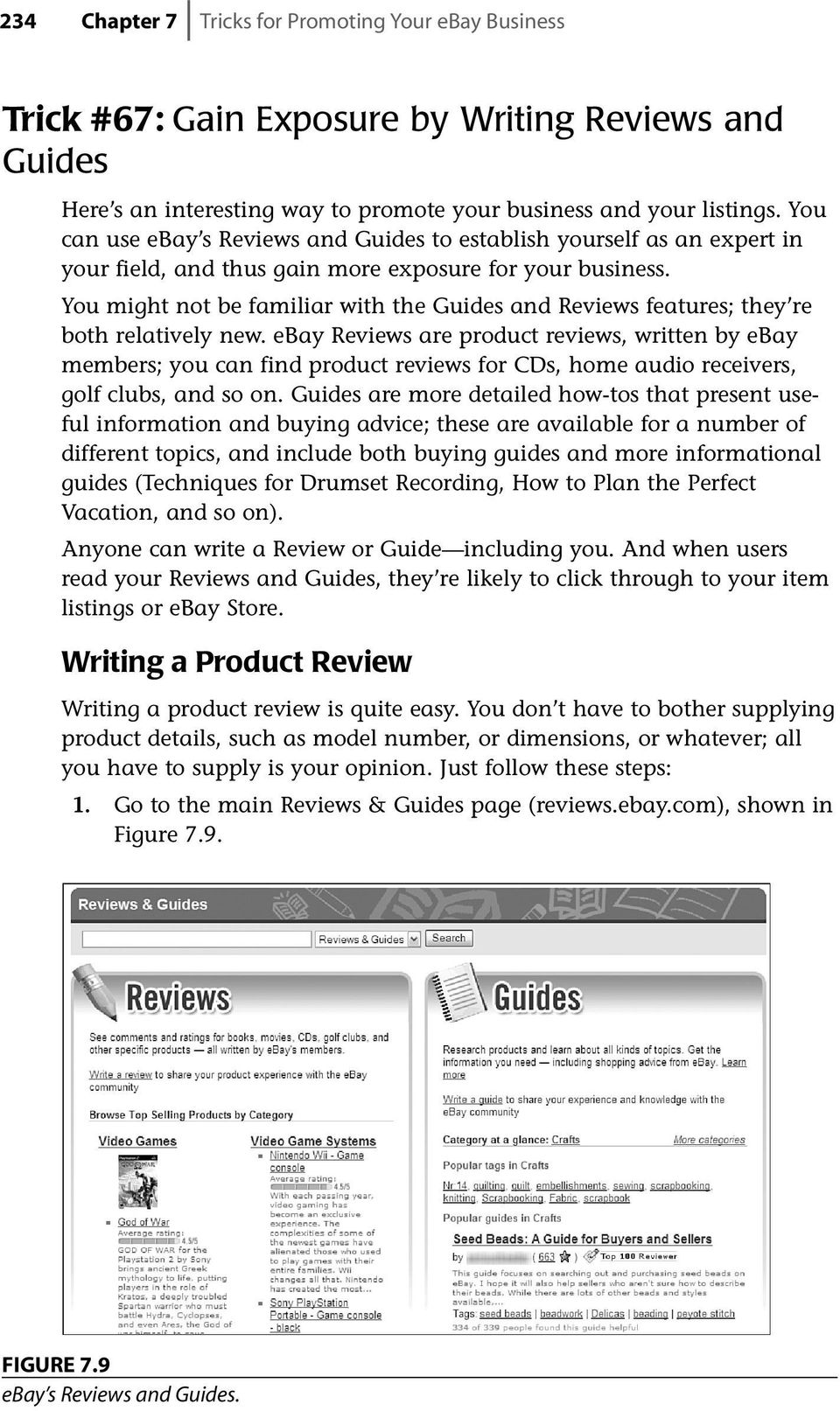 You might not be familiar with the Guides and Reviews features; they re both relatively new.