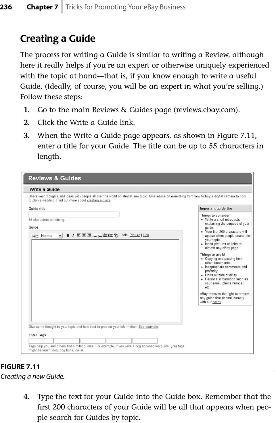 Go to the main Reviews & Guides page (reviews.ebay.com). 2. Click the Write a Guide link. 3. When the Write a Guide page appears, as shown in Figure 7.11, enter a title for your Guide.
