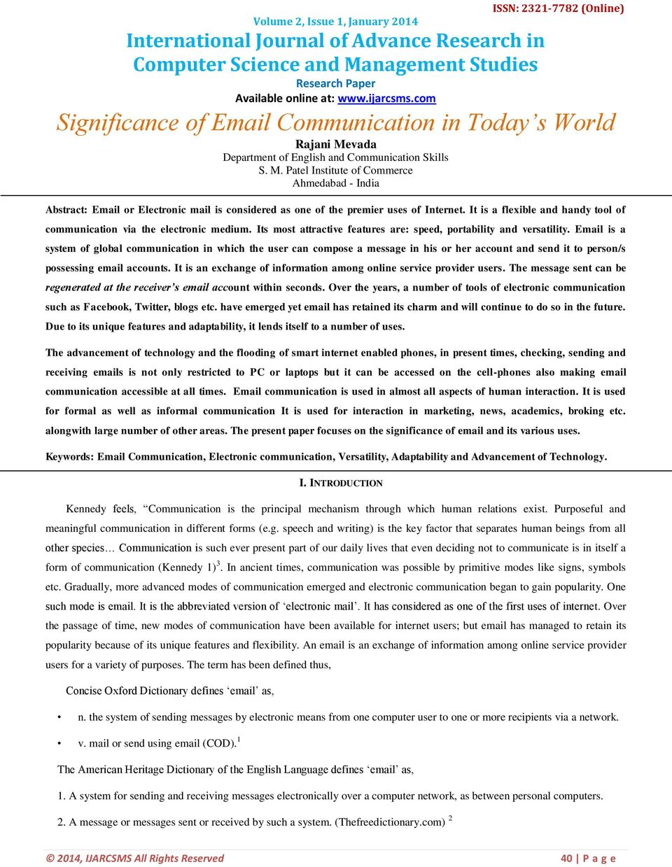 vada Department of English and Communication Skills S. M. Patel Institute of Commerce Ahmedabad - India Abstract: Email or Electronic mail is considered as one of the premier uses of Internet.