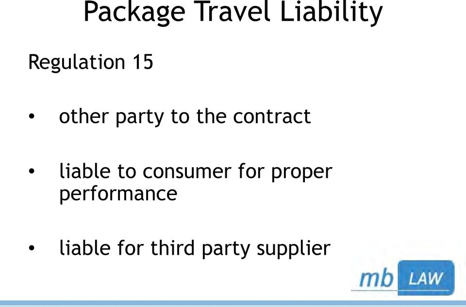 contract liable to consumer for