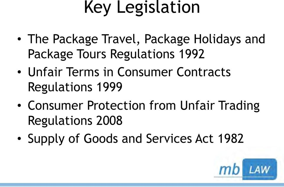 Contracts Regulations 1999 Consumer Protection from Unfair