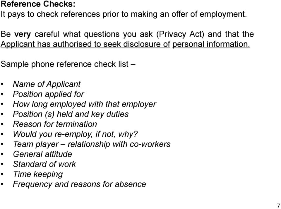 Sample phone reference check list Name of Applicant Position applied for How long employed with that employer Position (s) held and key