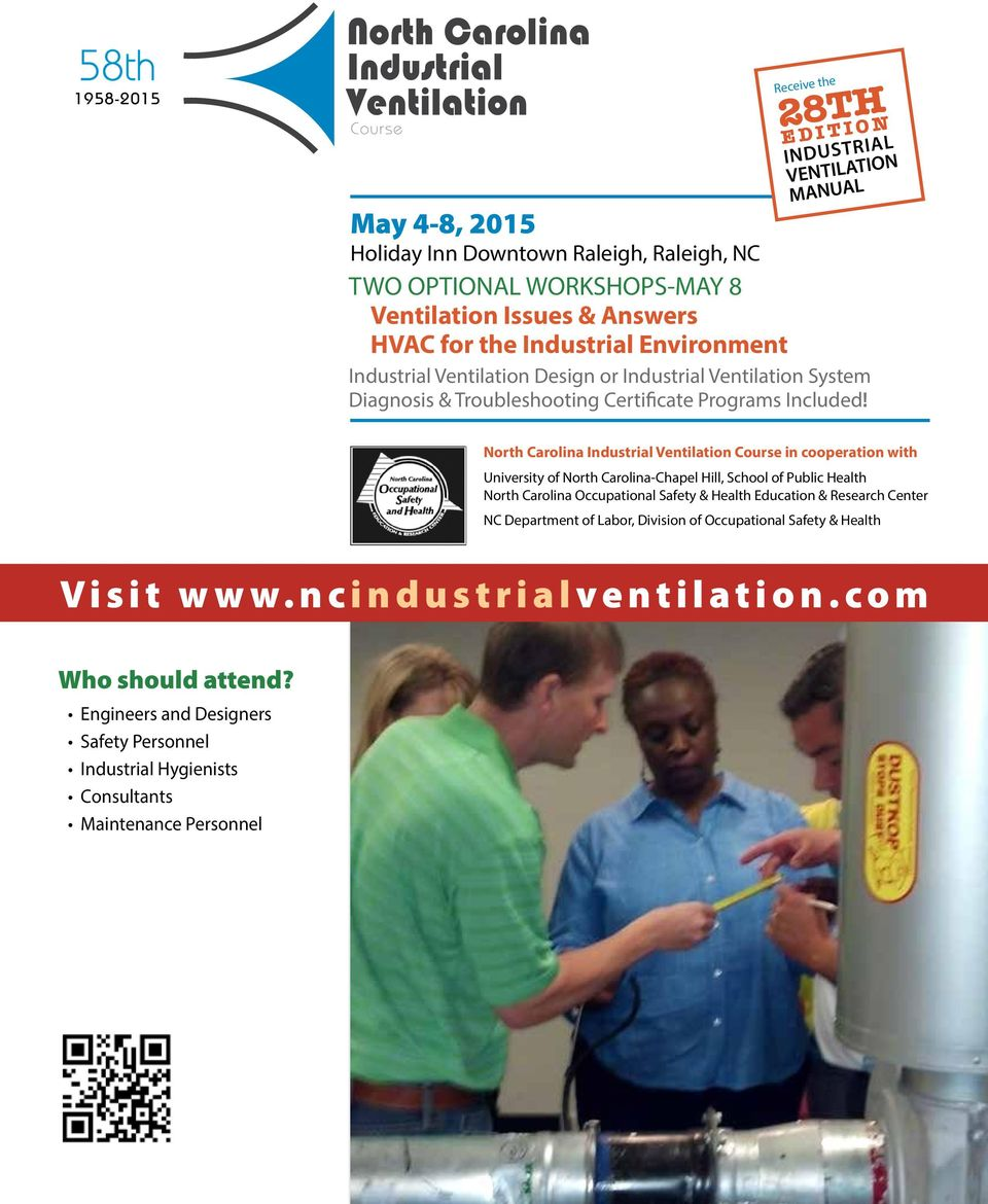 North Carolina Industrial Ventilation in cooperation with University of North Carolina-Chapel Hill, School of Public Health North Carolina Occupational Safety & Health Education &