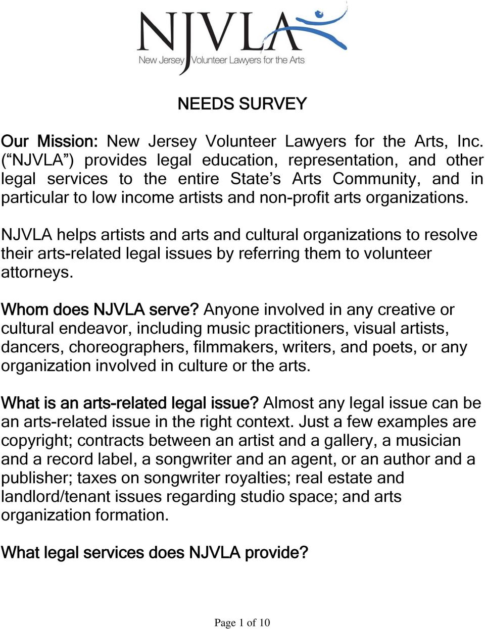 NJVLA helps artists and arts and cultural organizations to resolve their arts-related legal issues by referring them to volunteer attorneys. Whom does NJVLA serve?