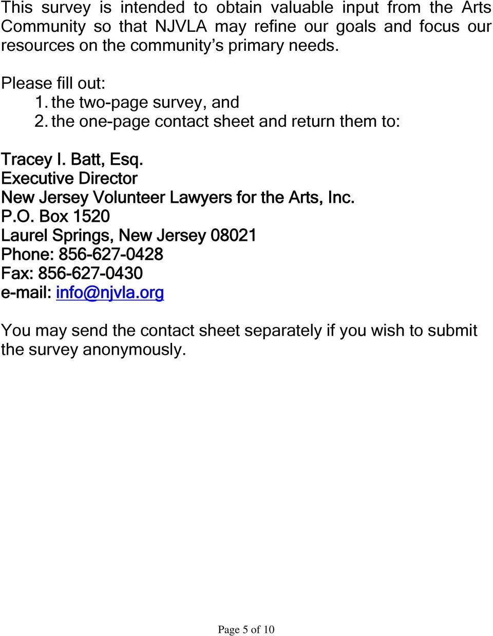 Batt, Esq. Executive Director New Jersey Volunteer Lawyers for the Arts, Inc. P.O.