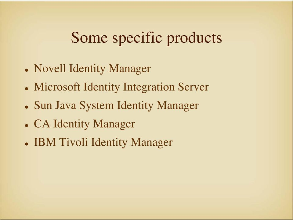 Server Sun Java System Identity Manager