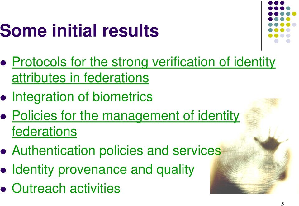 Policies for the management of identity federations Authentication