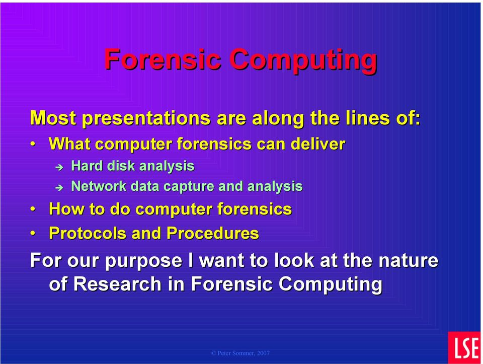 and analysis How to do computer forensics Protocols and Procedures For