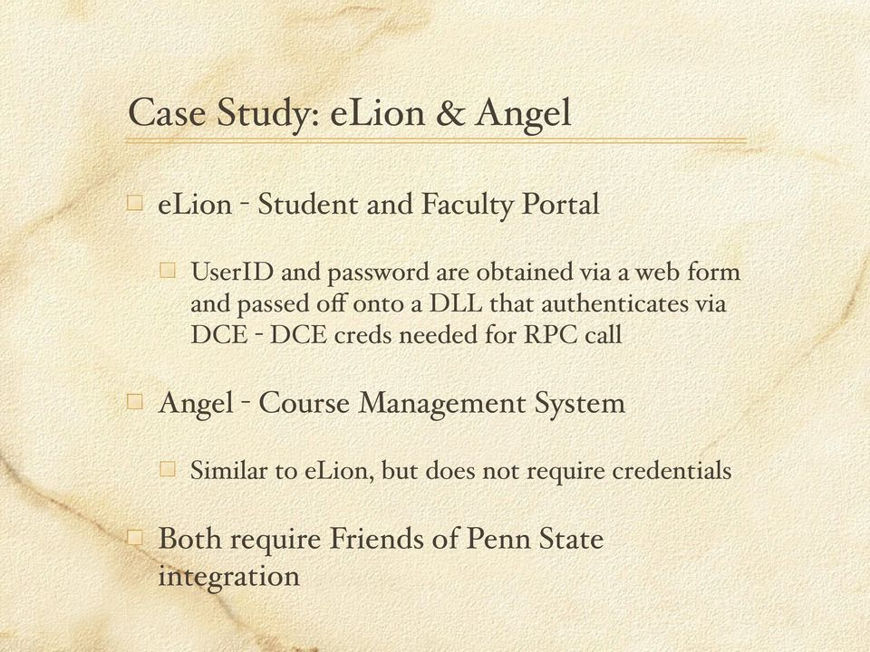 - DCE creds needed for RPC call Angel - Course Management System Similar to