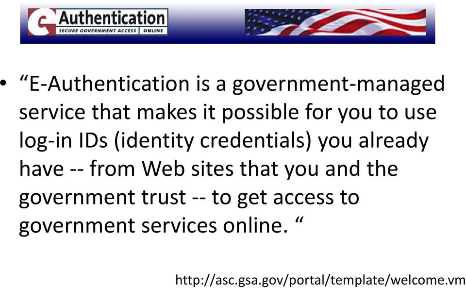 have from Web sites that you and the government trust to get access