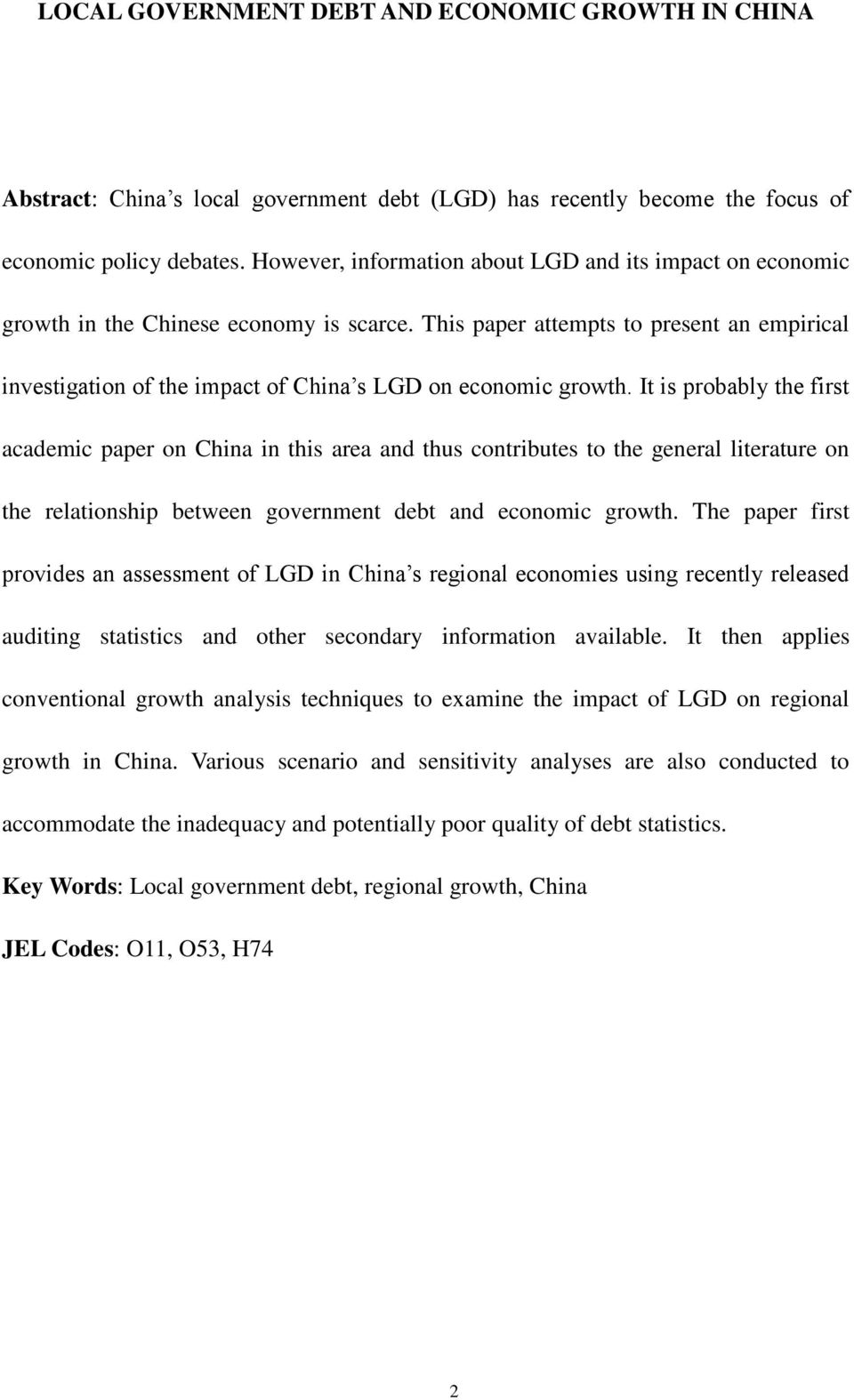 This paper attempts to present an empirical investigation of the impact of China s LGD on economic growth.