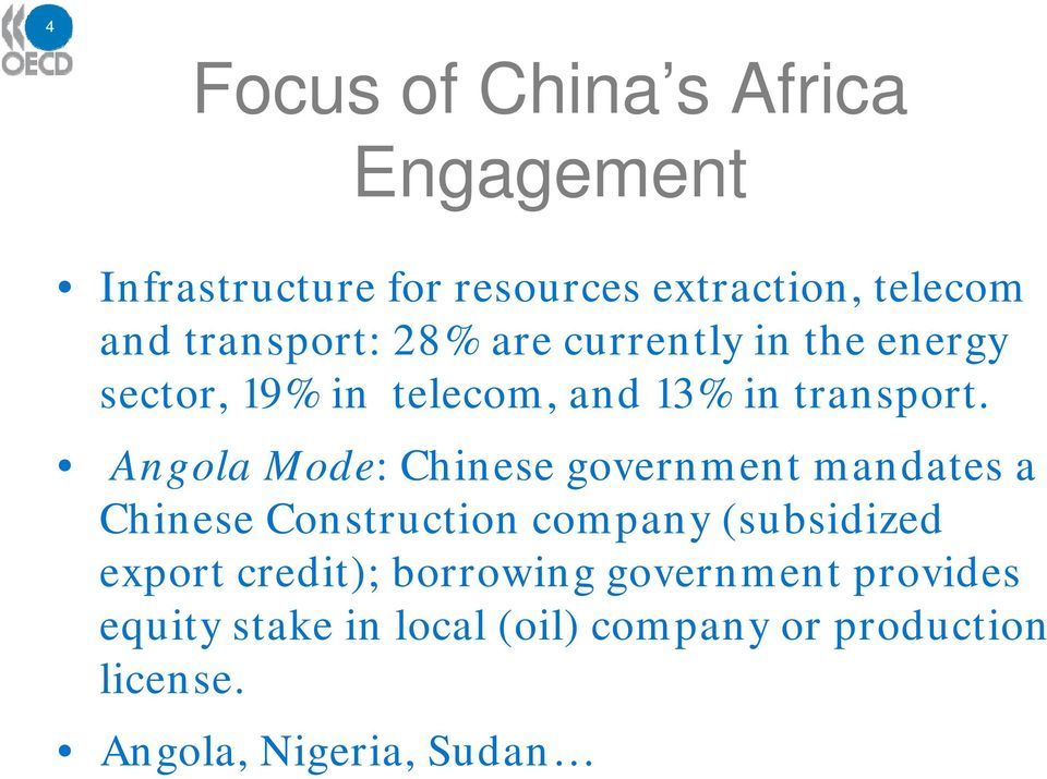 Angola Mode: Chinese government mandates a Chinese Construction company (subsidized export